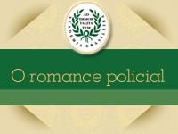 1º Ciclo - Vertentes da literatura brasileira - O romance policial